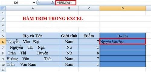 Hàm TRIM:Hàm loại bỏ khoảng trống trong văn bản